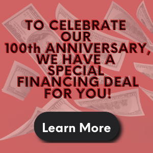 We're Celebrating 100 Years With This Financing Deal